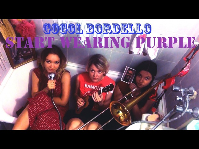 Young Adults Start Wearing Purple Gogol Bordello cover