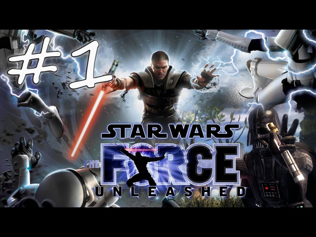 Прохождение Star Wars: The Force Unleashed (PC) 1 - Кашиик