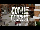 BlabberMouf COME CORRECT Featuring EllMatic Prod Kick Back OFFICIAL MUSIC VIDEO Da Shogunz