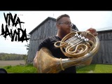 Viva La Vida // French Horn Loop Pedal