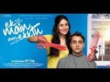 Ek Main Aur Ekk Tu I Official Trailer 2012 I Kareena Kapoor Khan I Imran Khan