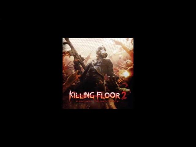 Killing Floor 2 Soundtrack