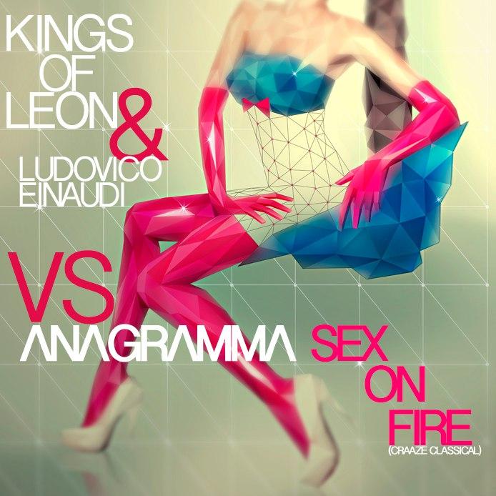 Kings leon sex fire