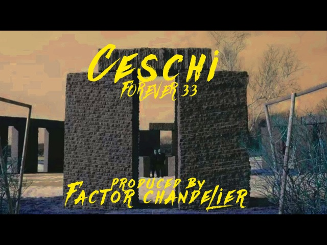 Ceschi - Forever 33 - (prod. by Factor Chandelier) OFFICIAL VIDEO