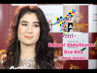 Gulasal Abdullayeva - Ova Ova (new music)