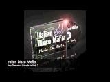 Italian Disco Mafia -