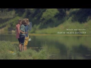 David Beats Goliath - 'Maisie & Neville'