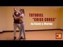 "Kaem & Marine Kiz'academy - Tutoriel Kizomba - ""Criss Cross"""