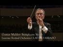 Gustav Mahler Symphony No 6 Lucerne Festival Orcherstra Claudio Abbado