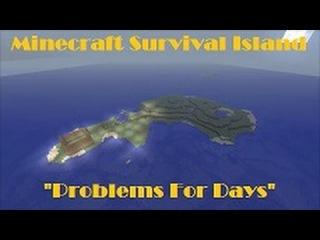Minecraft | Problems For Days | Survival Island