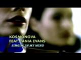 Kosmonova ft.Tania Evans - Singin' In My Mind (1998 HD)