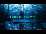 Eagles - I Can't Tell You Why w lyrics