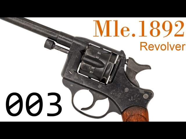 Small Arms of WWI Primer 003 French Revolver dOrdonnance Modèle 1892