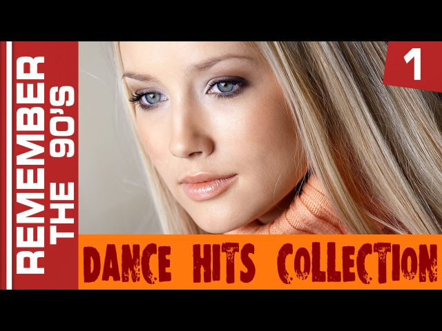 Remember The 90's - Dance Hits Collection 1