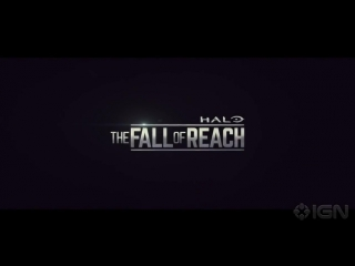 Хало: Падение Предела (Halo: The Fall of Reach) Трейлер 2