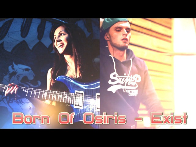 Born Of Osiris - Exist