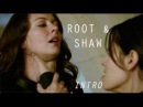 Root and Shaw | I kind of enjoy this sort of thing