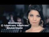 Shahzoda - Tirikmanmi  Шахзода - Тирикманми (soundtrack