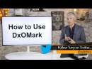 How to Use DxOMark Lens Sharpness Sensor Quality