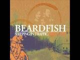 Beardfish - Sleeping In Traffic