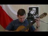 Kuba Michalski - Mury (Jacek Kaczmarski - Lluis Llach)