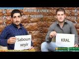 Rza ft Edun Sabahin Xeyir Kral Meyxana 2014