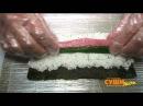 Как готовить роллы. Суши Шоп. / How to make delicious and tasty sushi.
