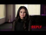 Selena Gomez - ASK_REPLY (Part 1)
