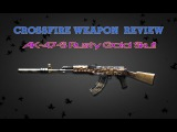 CrossFire China 2.0 : AK-47-S Rusty Gold Skull [Review] ✔