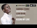 Sabrina Starke - Kissing My Love (Official Audio)
