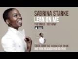 Sabrina Starke - Lean On Me (Official Audio)