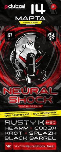 14 МАРТА 2015 ★ NEURAL SHOCK LOCAL @ CLUBZAL