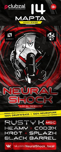 14 МАРТА 2015 ★ NEURAL SHOCK LOCAL@ CLUBZAL