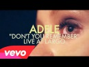 Adele Don't You Remember Live at Largo