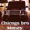 Chicago bro ♚ Money.