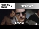 Faith No More Evidence Official Music Video