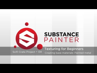 Substance Painter Tutorial – Scifi Crate Project 04: Painted metal base material