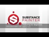 Substance Painter Tutorial – Scifi Crate Project 03: Baking maps