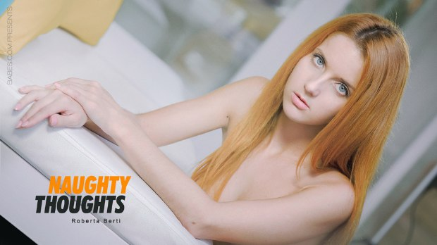 [Babes] Roberta Berti – Naughty Thoughts