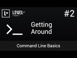 Command Line Basics #2 - Getting Around
