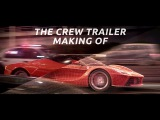 The Crew Launch Trailer Making Of