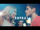 Rombai - Curiosidad (Video Oficial)