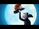 Монстры на каникулах 2 / Hotel Transylvania 2 (2015) (Озвученный трейлер)