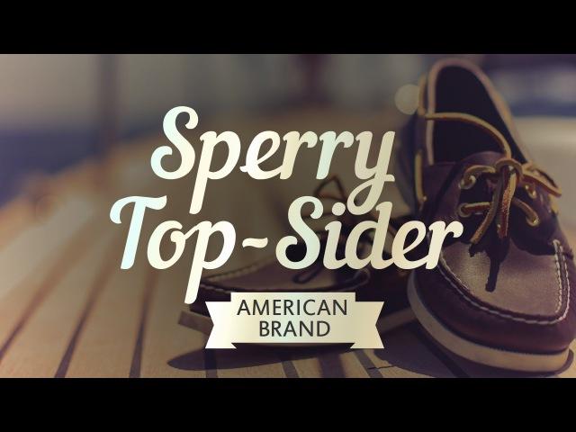 Sperry Top-Sider: история бренда