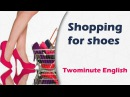 Shopping for shoes - English lesson Conversation