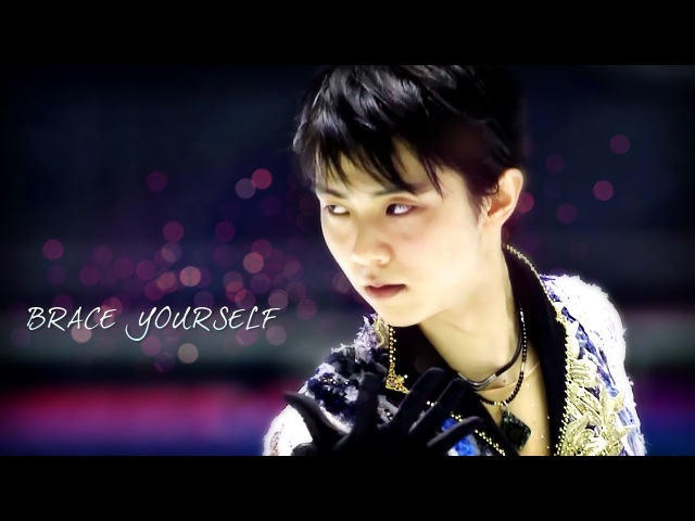 羽生結弦 × Yuzuru Hanyu ~ BRACE YOURSELF