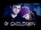 Harry &amp Hermione  O' Children