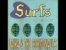 Laika  The Cosmonauts Surfs You Right [Full Album]