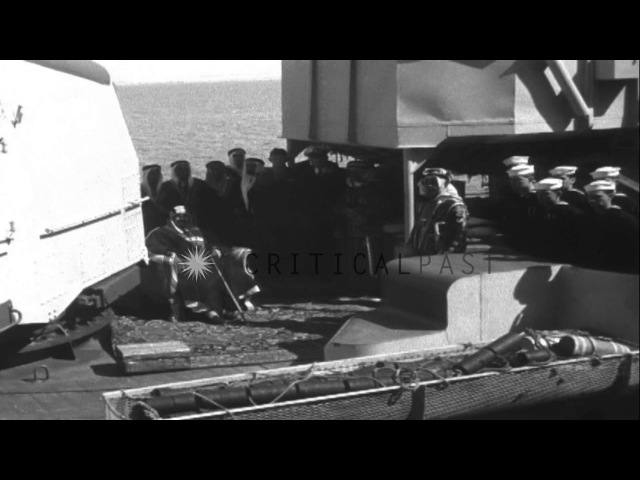 Ibn Saud greets President Franklin D. Roosevelt on USS Quincy in the Suez Canal,...HD Stock Footage
