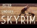 SKYRIM - Peter Hollens feat. Lindsey Stirling